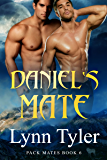 Daniel's Mate (Pack Mates Book 6)