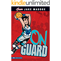 Jake Maddox: On Guard (Team Jake Maddox Sports Stories)