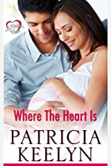 Where The Heart Is (A Mother's Heart Book 3) Kindle Edition