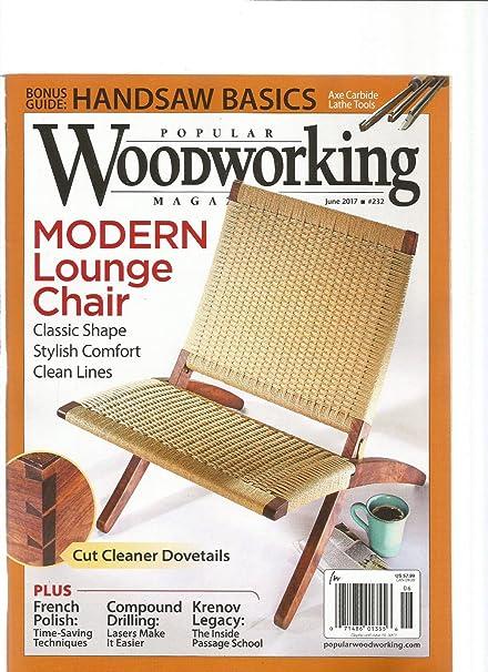 Amazon Com Popular Woodworking Magazine June 2017 232 Everything