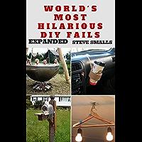 Memes: World's Most Hilarious DIY Fails! (Memes, Tattoos, Pinterest, Selfies, Photobombs)