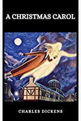 A CHRISTMAS CAROL Kindle Edition