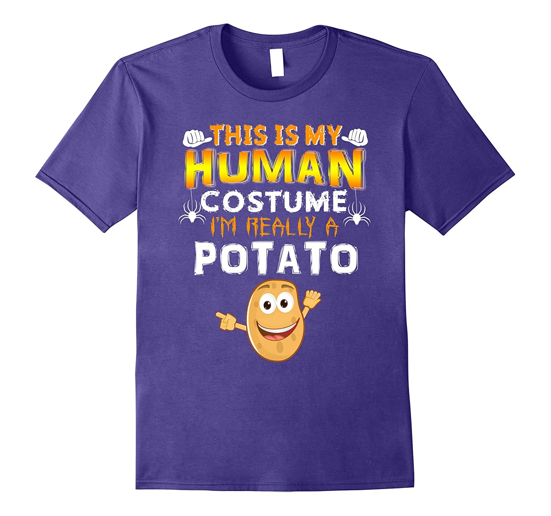 This Is My Human Costume I'm a Potato Halloween tshirt-FL