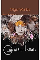 God of Small Affairs Kindle Edition