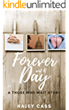 Forever and A Day: a Those Who Wait story