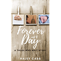 Forever and A Day: a Those Who Wait story (English Edition)