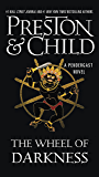 The Wheel of Darkness (Pendergast Series Book 8)