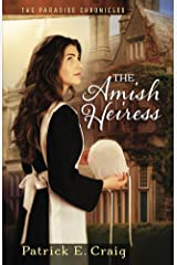 The Amish Heiress (The Paradise Chronicles Book 1) Kindle Edition