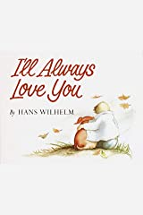 I'll Always Love You Kindle Edition