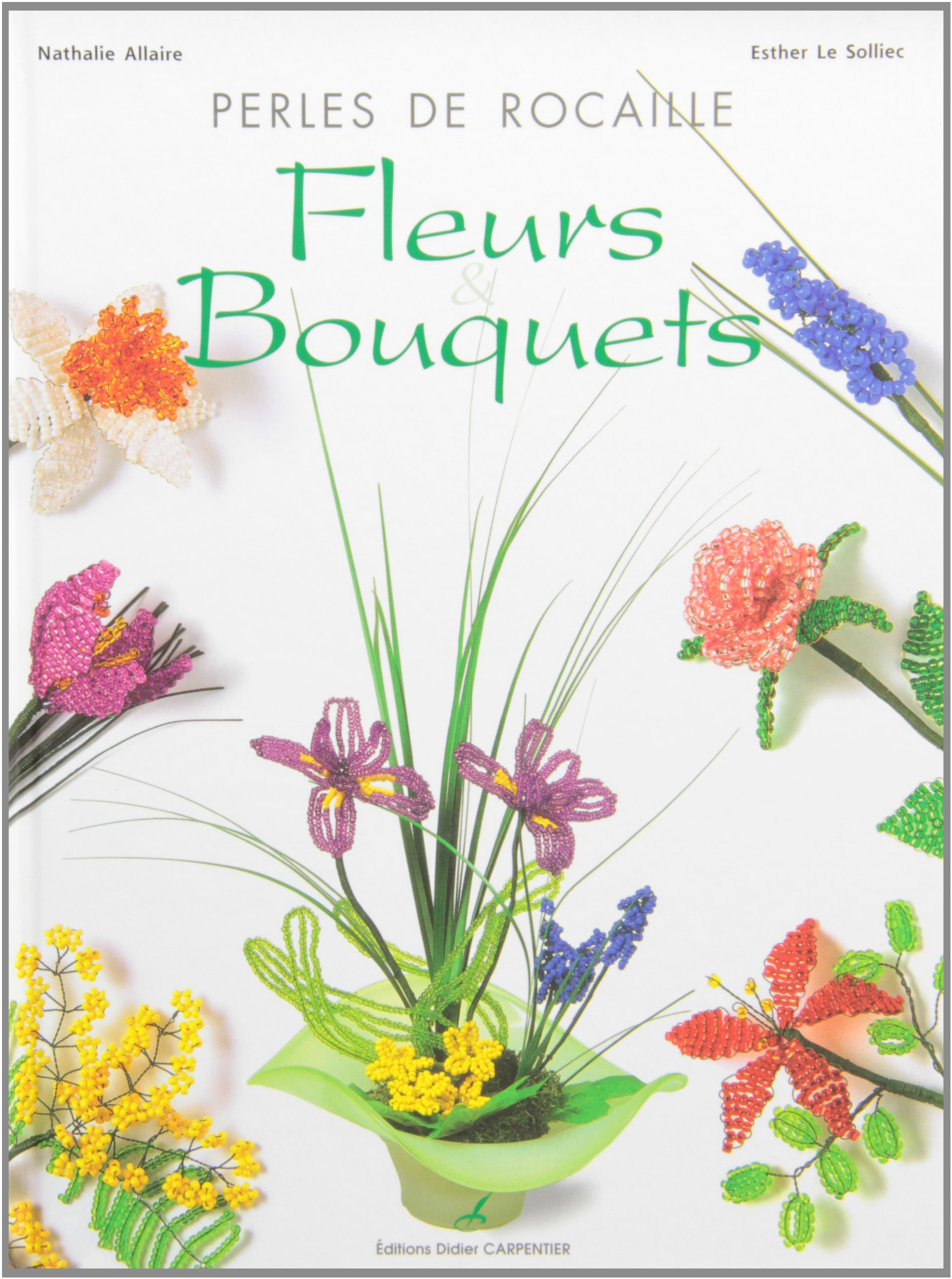 Amazon Fr Perles De Rocaille Fleurs Bouquets Esther Le