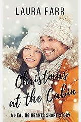 Christmas at the Cabin: A Healing Hearts Short Story Kindle Edition