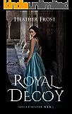 Royal Decoy (Fate of Eyrinthia Book 1)