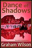 Dance of Shadows (Crocodile Dreaming Book 5)