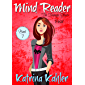 Mind Reader - The Teenage Years: Book 7 - Fear (Mind Reader The Teenage Years)