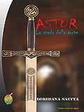 ASTUR: La spada della sorte (Rainbow)