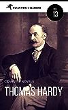 Thomas Hardy: The Complete Novels [Classics Authors Vol: 13] (Black Horse Classics)