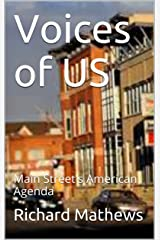 Voices of US: Main Street's American Agenda Kindle Edition