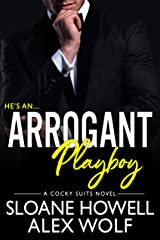 Arrogant Playboy (Cocky Suits Chicago Book 4) Kindle Edition