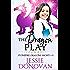The Dragon Play (Stonefire Dragons Shorts Book 3)