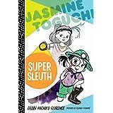 Jasmine Toguchi, Super Sleuth (Jasmine Toguchi, 2)