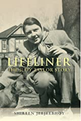 Lifeliner: The Judy Taylor Story Kindle Edition