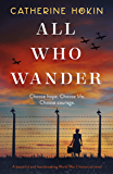 All Who Wander: A powerful and heart-wrenching World War 2 historical novel