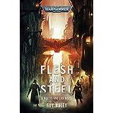 Flesh and Steel (Warhammer 40,000)