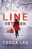 The Line Between: A Novel