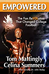 Empowered: The Fan ReVOLution That Changed College Football Kindle Edition