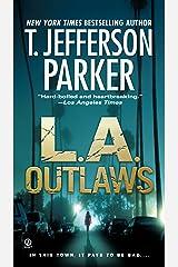 L.A. Outlaws (Charlie Hood Novel Book 1) Kindle Edition