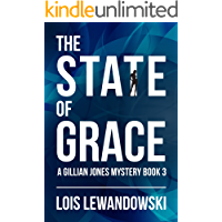 The State of Grace (A Gillian Jones Mystery Book 3)