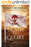 Death and Glory: A Soldier with Richard the Lionheart, Part III (Roger of Huntley Book 3)