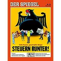 DER SPIEGEL 34/2016: Steuern runter!