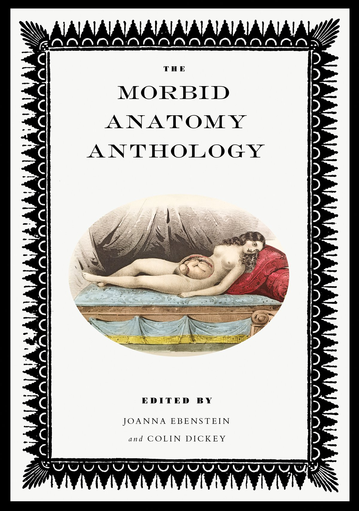 The Morbid Anatomy Anthology: Amazon.co.uk: Joanna Ebenstein ...