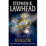 Avalon: The Return Of King Arthur (The Pendragon Cycle Book 6)