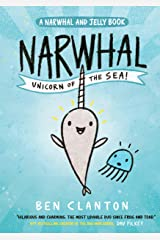 Narwhal: Unicorn of the Sea! (Book 1) Paperback