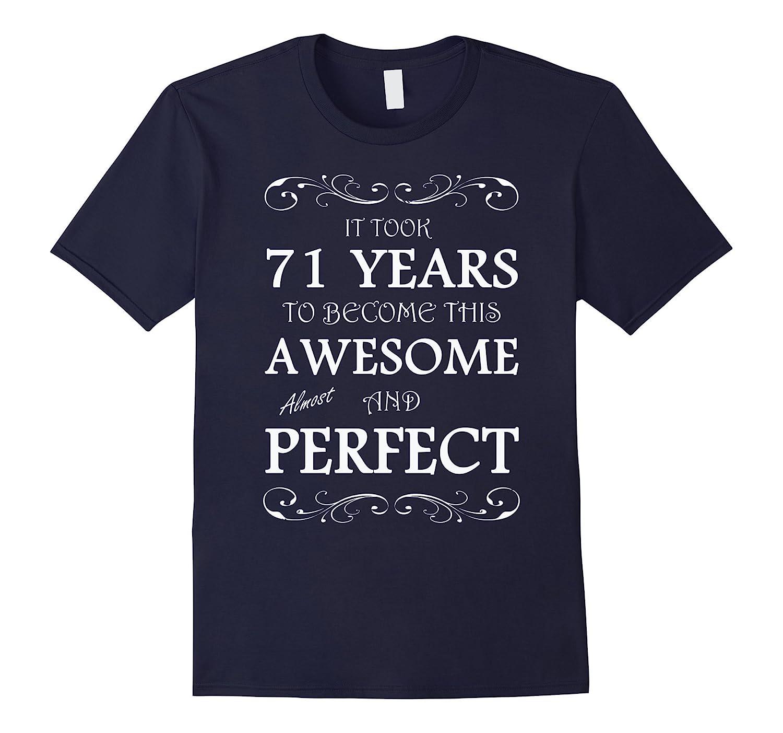 71 yrs years old 71st birthday T-Shirt-TH