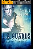 L.A. Guards: The Hunter
