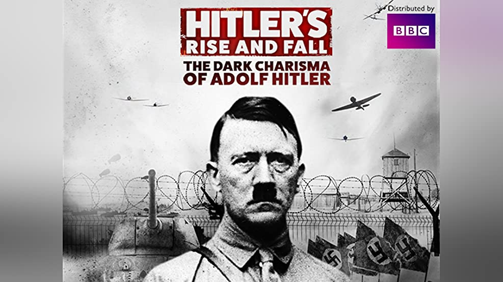 Hitler's Rise and Fall