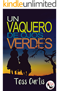 Un Vaquero de Ojos Verdes (Rancho Atkins nº 2) (Spanish Edition)
