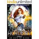 The Fae Academy 2: An Oath of Blood