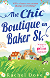 The Chic Boutique On Baker Street (Mills & Boon M&B)