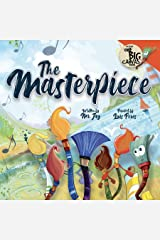 The Masterpiece (One Big Canvas) Hardcover