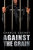 Against the Grain (THIRDS Book 5)