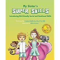 My Sister's Super Skills (Mom's Choice Award Winner)
