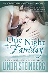 One Night with a Fantasy (Unforgettable Nights Book 2) Kindle Edition