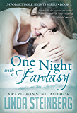One Night with a Fantasy (Unforgettable Nights Book 2)