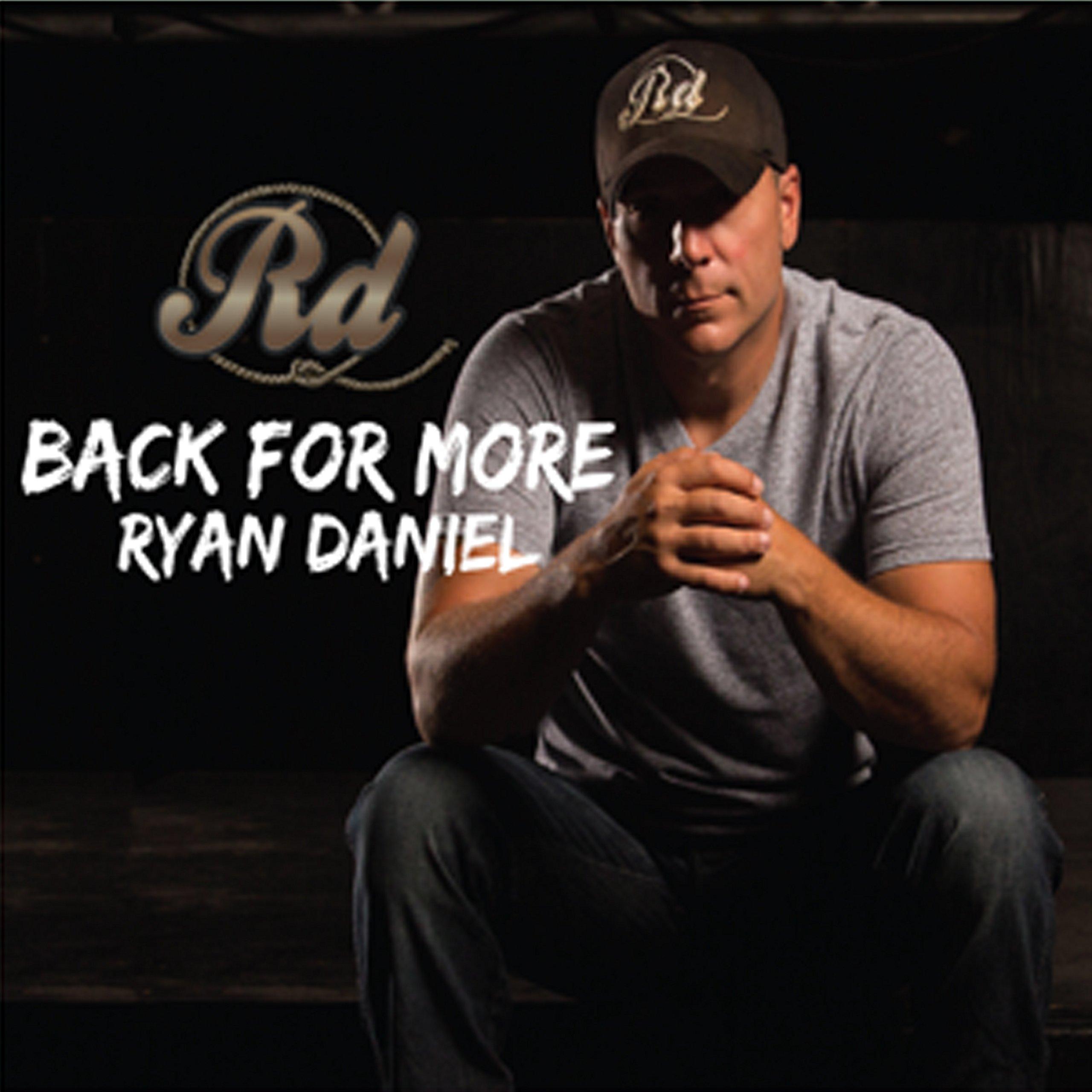 CD : Ryan Daniel - Back For More (CD)