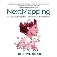 NextMapping: Anticipate, Navigate & Create the Future of Work