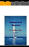 Dangerous Shores: The Journey Home